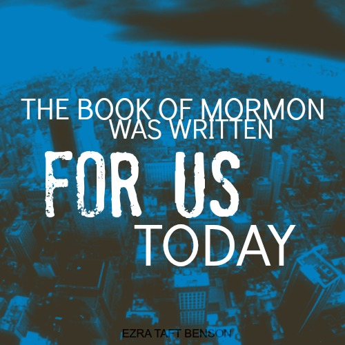 How the Book of Mormon Is Meant for Our Times